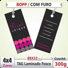 TAG (88x32mm) – Laminado Fosco+Verniz – 4×4 cores (COM VERSO) – Furo 6 mm
