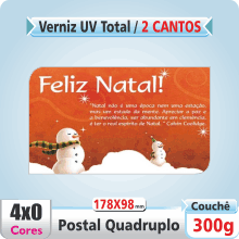 Postal Qudruplo (178x98mm) c/ 2 Cantos Arredondados – UV Total Brilho – 4×0 cores (SEM VERSO)