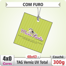 TAG (48x43mm) – UV Total Brilho – 4×0 cores (SEM VERSO) – furo 6 mm